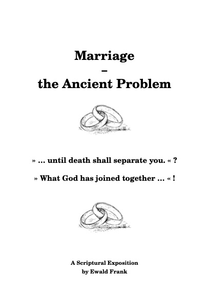 Marriage – the Ancient Problem