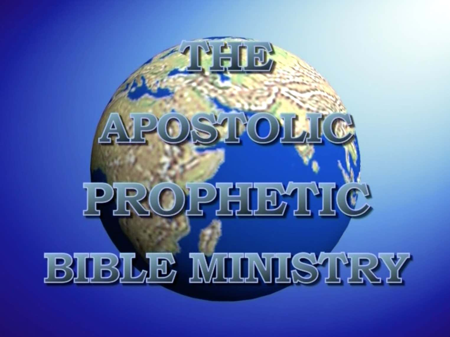Apostolic Prophetic Bible Ministry 002 - Knowing the Lord personally
